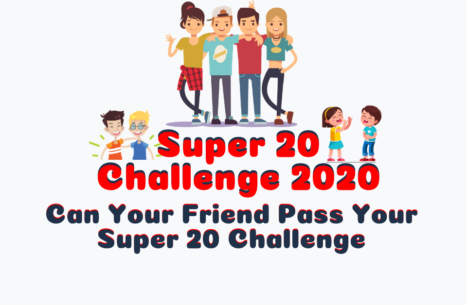 💁 Super 20 Dare of 🕵️‍♀️2020🕵️‍♀️